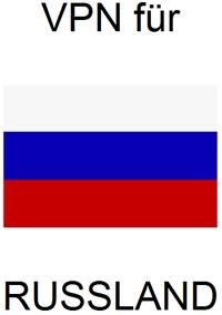 VPN Russland Internetzensur