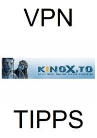 VPN für Kinox.to und Movie2k.to umgehen